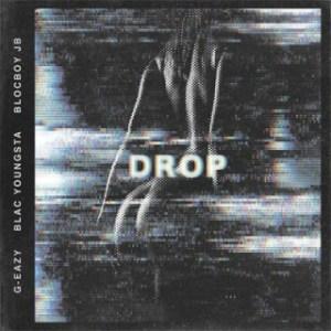 Instrumental: G Eazy - Drop Ft. Blac Youngsta & Blocboy Jb (Produced By Marii Beatz & Hitmaka)